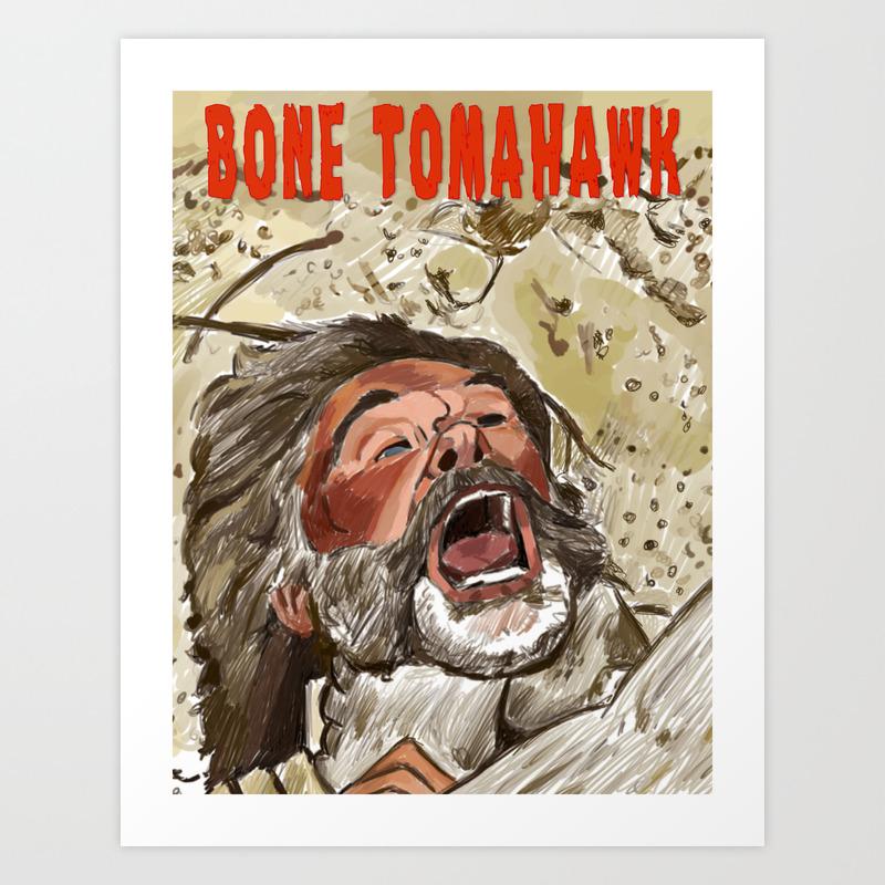 Bone Tomahawk Art Print by Adrockhoward PRN8991657