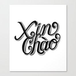 Xin Chào, Vietnam Canvas Print