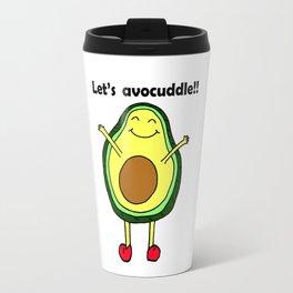 Let's avocuddle!! Travel Mug
