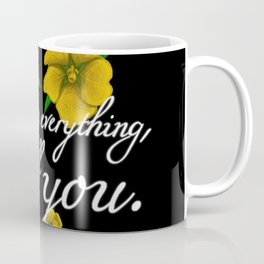 Despite Everything Coffee Mug