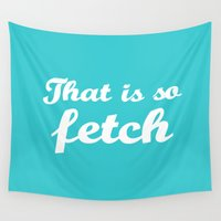 mean girls Wall Tapestries featuring Mean Girls #3 – Fetch by Enyalie
