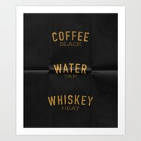 Coffee Water & Whiskey Art Print