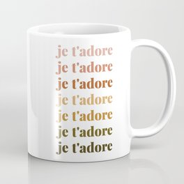 je t'adore in earthy colors Coffee Mug