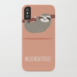 Sloth card - hello beautiful iPhone Case