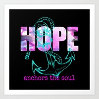 Art Print featuring Hope Anchors the Soul  by Sara Chapin