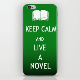 Keep Calm & Live a Novel iPhone Skin