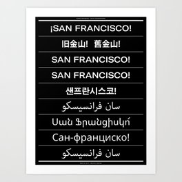 San Francisco(s): Multilingual (May 6, 2017) Art Print