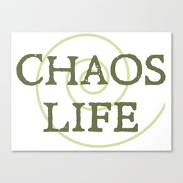 ChaosLife: The Print Canvas Print
