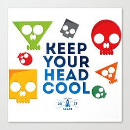 Keep Your Head Cool Canvas Print