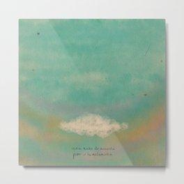 Nube para la melancolía Metal Print