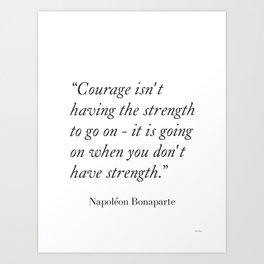 Napoléon Bonaparte quote1 Art Print