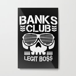 Banks Club. Metal Print
