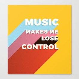 MUSIC MAKES ME - TYPOGRAPHY Canvas Print