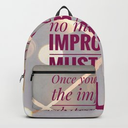 illuminate the impossible Backpack