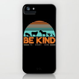 Be Kind To Every Kind Love Animals iPhone Case