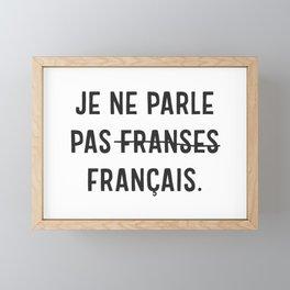 Je Ne Parle Pas Français Framed Mini Art Print