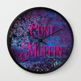 Nasty Girls: Cunt Muffin Wall Clock