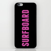 surfboard iPhone & iPod Skins featuring Surfboard Yeonce by SurfBumBeauty