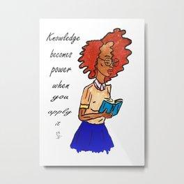 Knowledge Is Power Metal Print