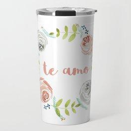 'I Love You' in Spanish - Floral Wreath Travel Mug