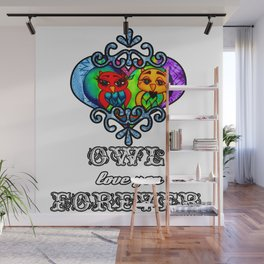 Owl love you forever Wall Mural