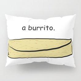 Burrito Pillow Sham