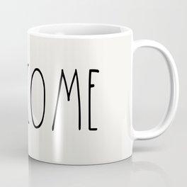 WELCOME greeting saying Typography Coffee Mug