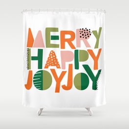 Merry Happy Joy Joy Shower Curtain