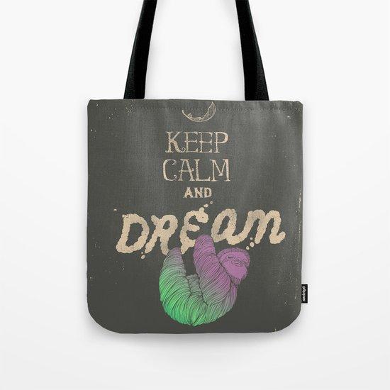 Keep Calm and Dream Tote Bag
