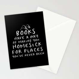 Books Have a Way of Making You Homesick Stationery Cards
