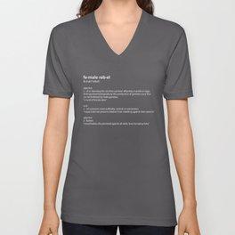 fe·male reb·el definition, inspiring typography Unisex V-Neck