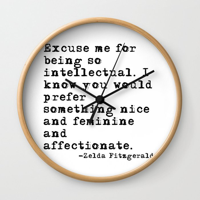 Excuse me for being so intellectual Wall Clock