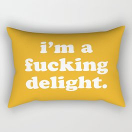I'm A Fucking Delight Funny Quote Rectangular Pillow