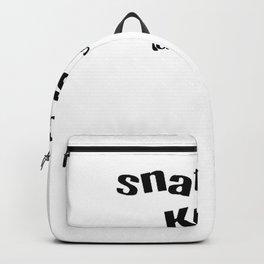 Snatch A Kiss Black Text Backpack