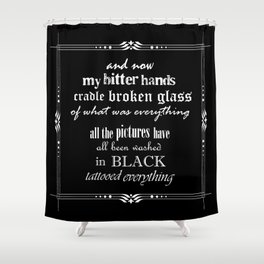 Black lyrics Shower Curtain