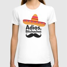 Adios Bitchachos White MEDIUM Womens Fitted Tee