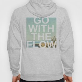 Go with the Flow Hoody