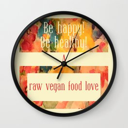A raw vegan food love Wall Clock
