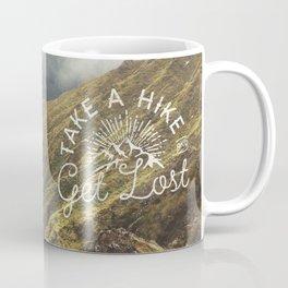 TAKE A HIKE and get lost Coffee Mug