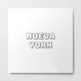 NUEVA YORK New York Metal Print