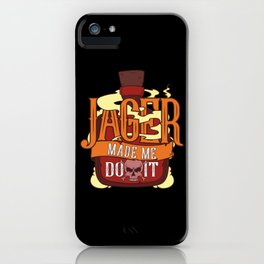 Jager Made Me Do It - Funny Alcohol St. Patricks Day Illustration iPhone Case