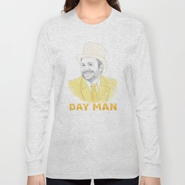 Day Man Long Sleeve T-shirt