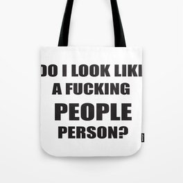 People person? Tote Bag
