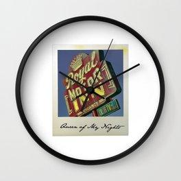 Queen of My Nights Wall Clock