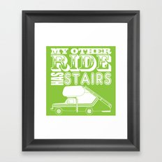 My Other Ride Has Stairs Framed Art Print