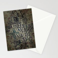 I can if I want to Stationery Cards