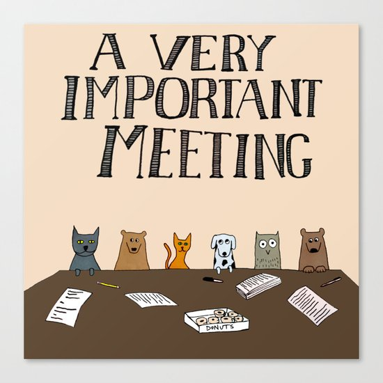 A Very Important Meeting Canvas Print