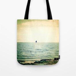 Now, bring me that horizon Tote Bag