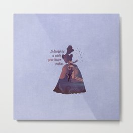 """A Dream Is A Wish Your Heart Makes"" Cinderella Inspired Metal Print"