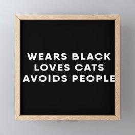 Black is best and i love cats Framed Mini Art Print